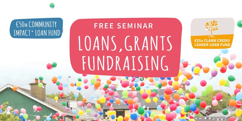 Community Loan Finance, Grants and Fundraising for communities