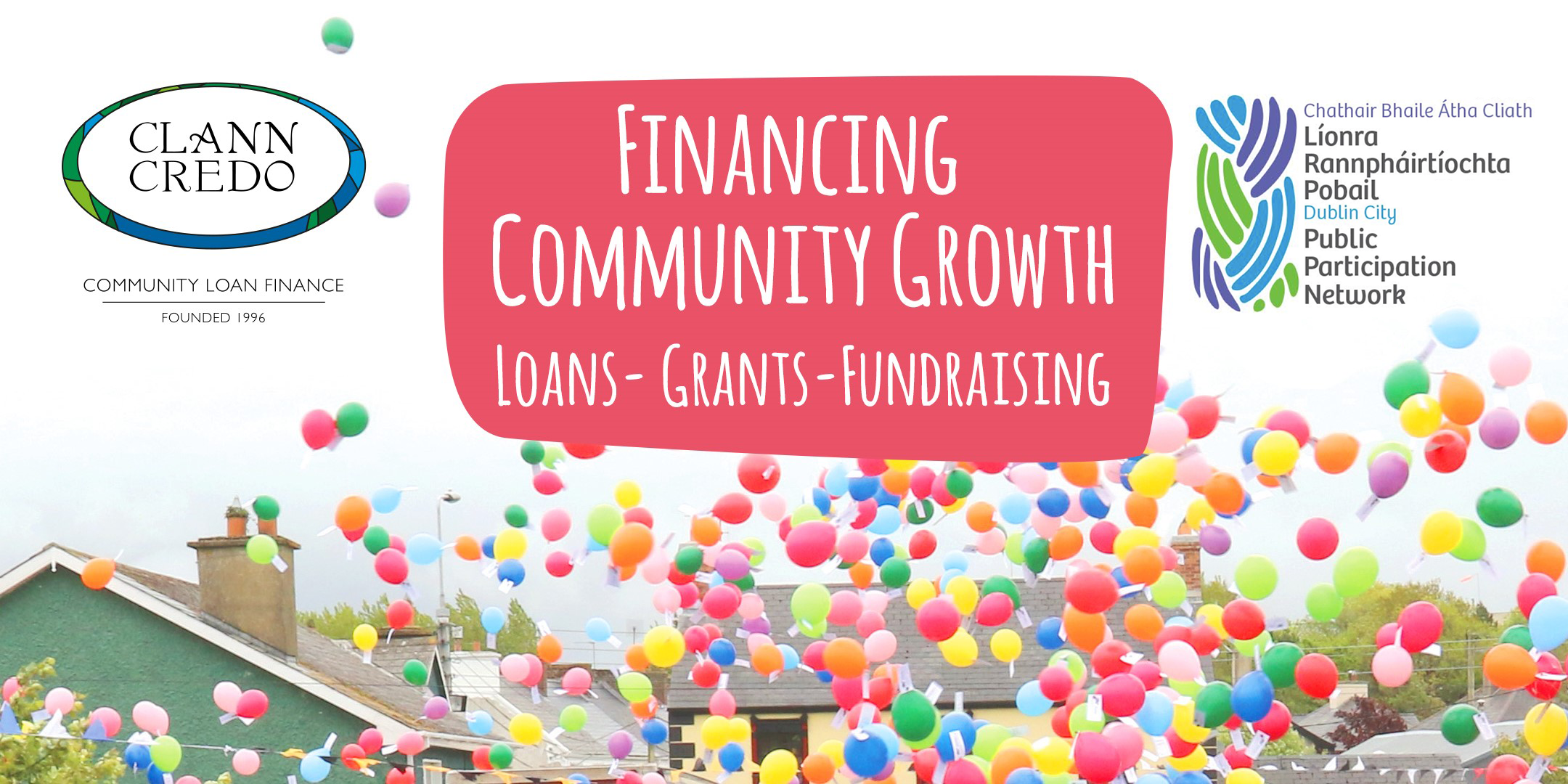 Financing Community Growth-Loans, Grants, Fundraising Dublin City